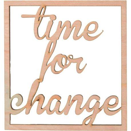 """Надпись Yes! Fun из фанеры 0.4 """"Time for change"""", 10*10.7 см (742462) [4820077424624]"""