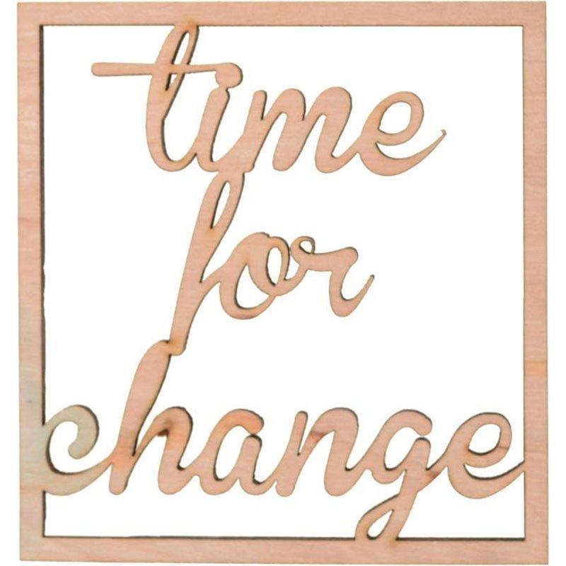 """Фото Надпись Yes! Fun из фанеры 0.4 """"Time for change"""", 10*10.7 см (742462) [4820077424624]"""